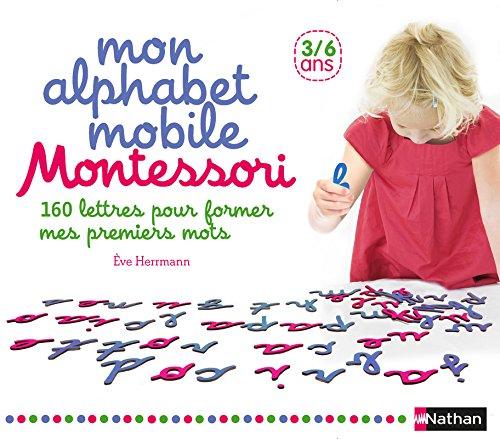Mon alphabet mobile Montessori - lettres mobiles 3/6 ans