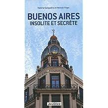 Buenos Aires insolite et secrète