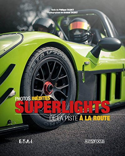 Superlights, de la piste  la route