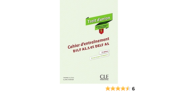 Buy Trait D Union Niveau 1 Cahier D Exercices Book Online At Low Prices In India Trait D Union Niveau 1 Cahier D Exercices Reviews Ratings Amazon In