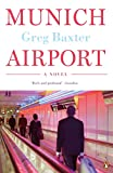 Front cover for the book Munich Airport by Greg Baxter