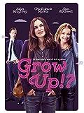 GROW UP?! - Erwachsen werd' ich später [dt./OV]