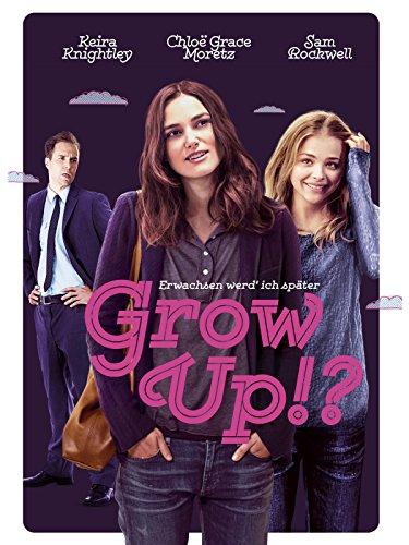 GROW UP?! - Erwachsen werd' ich später