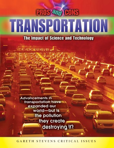 Transportation: The Impact of Science and Technology (Pros & Cons) by Joseph Harris (2009-08-15)