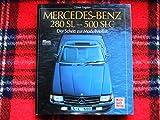 Mercedes-Benz 280 SL - 500 SLC: Der Schritt zur Modellvielfalt