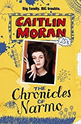 The Chronicles Of Narmo by Caitlin Moran (2013-10-24)