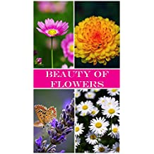 Beauty of Flowers 1: Photos (English Edition)