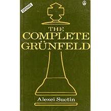The Complete Grunfeld by Alexei Suetin (1992-07-03)