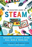 This practical book will help readers understand what STEAM is, how it differs from STEM, and how it can be used to engage students in K–8 classrooms. The authors present a conceptual model with recommendations and classroom examples illustrating ...