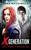 Image de XGeneration 1: You Don't Know Me (XGeneration Series) (English Edition