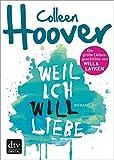 Weil ich Will liebe: Roman (Slammed) (German Edition)