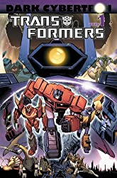 Transformers: Dark Cybertron Volume 1