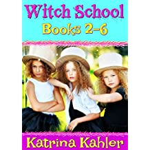 Books for Girls - WITCH SCHOOL - Books 2-6: Book 1 is FREE!