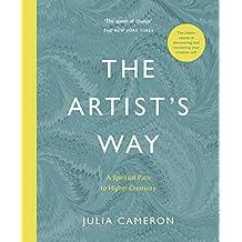 Artists Way: A Spiritual Path to Higher Creativity