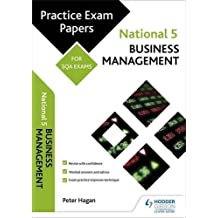 National 5 Business Management: Practice Papers for SQA Exams (Scottish Practice Exam Papers)