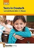 Tests in Deutsch - Lernzielkontrollen 3. Klasse (Lernzielkontrollen, Klassenarbeiten und Proben, Band 283) - Ines Bülow