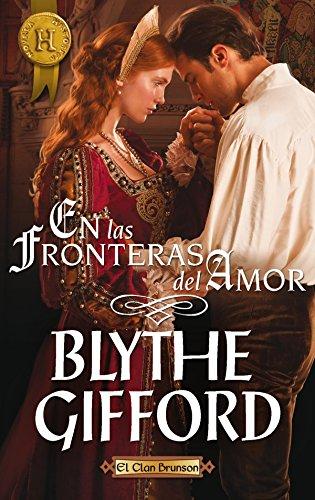 En las fronteras del amor: El clan Brunson (2) (Harlequin Internacional) por Blythe Gifford