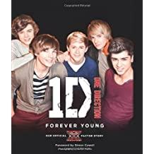 One Direction: Forever Young: Our Official X Factor Story by One Direction (17-Feb-2011) Hardcover
