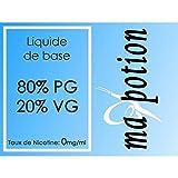MA-POTION - Liquide de Base 80/20 0 mg/ml de Nicotine, 100ml, pour fabrication de E Liquides