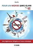 Pour un monde sans islam