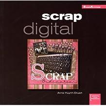 Scrap digital (ancien prix éditeur 15 euros)