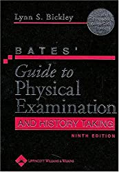 Bates' Guide to Physical Examination and History Taking (Guide to Physical Exam & History Taking (Bates))