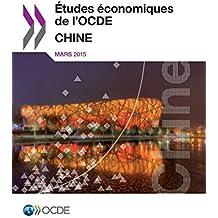 Etudes Economiques de L'Ocde: Chine 2015
