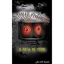 Historias Terroríficas: El portal del terror