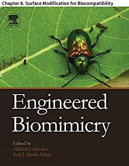 Engineered Biomimicry: Chapter 8. Surface Modification for Biocompatibility par [Vogler, Erwin A.]
