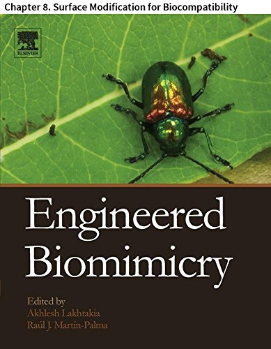 Engineered Biomimicry: Chapter 8. Surface Modification for Biocompatibility (English Edition) -
