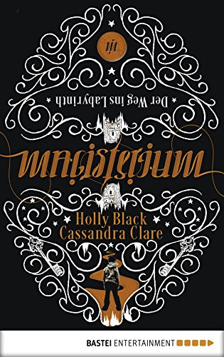 Magisterium: Der Weg ins Labyrinth (Magisterium-Serie 1) (German Edition)