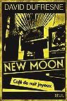 New Moon. Café de nuit joyeux par Dufresne