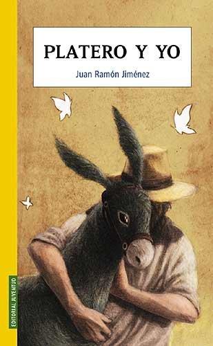 Platero y yo (COLECCION JUVENTUD) por Juan Ramón Jiménez Mantecón