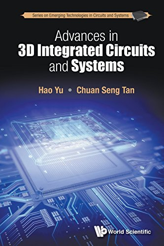 Advances In 3D Integrated Circuits And Systems (Series on Emerging Technologies in Circuits and Systems, Band 1) -