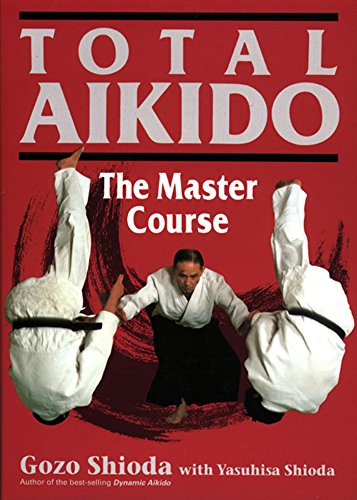 Total Aikido: The Master - Paper White Black Oriental Und