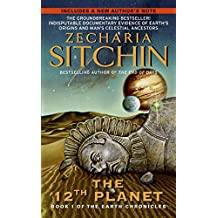 The 12th Planet: Book One of the Earth Chronicles
