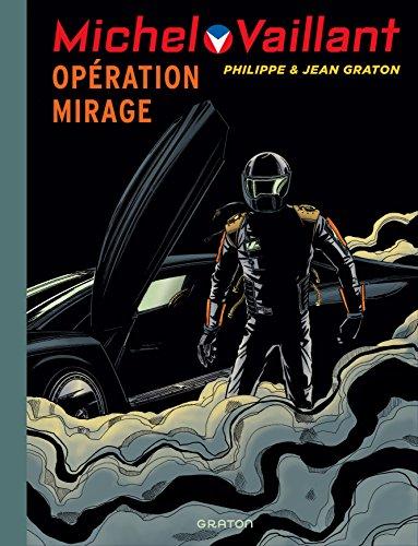 Michel Vaillant - tome 64 - Michel Vaillant 64 (rééd. Dupuis) Opération mirage