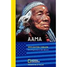 Aama: Eine Pilgerreise in den Westen