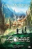 La Trilogie Valisar T03 La Colère