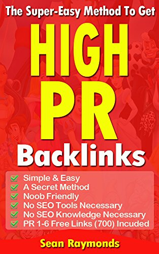 The Super Easy Method To Get High PR Backlinks: The for sale  Delivered anywhere in UK