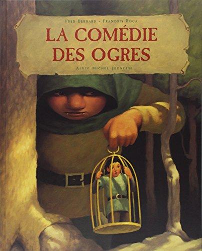 La Comédie des Ogres par Fred Bernard