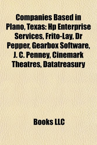 companies-based-in-plano-texas-pizza-hut-hp-enterprise-services-frito-lay-dr-pepper-j-c-penney-rent-