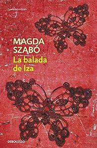 La balada de Iza par Magda Szabo