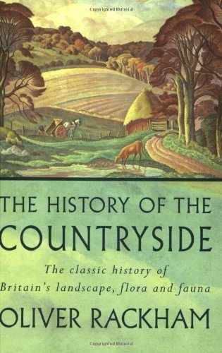 History of the Countryside by Rackham, Dr Oliver (2000) Paperback