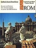 Rom. Kunst und Kultur der Ewigen Stadt