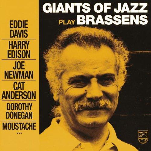 Giants of Jazz play Brassens / Georges Brassens | Brassens, Georges (1921-1981). Parolier. Interprète