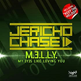 Jericho Chase-M.E.L.L.Y. / Keep This Melody