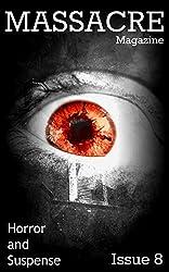 Massacre Magazine - Issue 8: Horror and Suspense