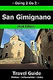 Going 2 Go 2 San Gimignano Travel Guide 2018