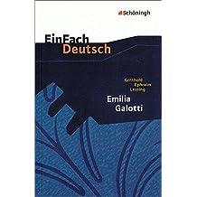 EinFach Deutsch Textausgaben: Gotthold Ephraim Lessing: Emilia Galotti: Ein Trauerspiel in fünf Aufzügen. Gymnasiale Oberstufe